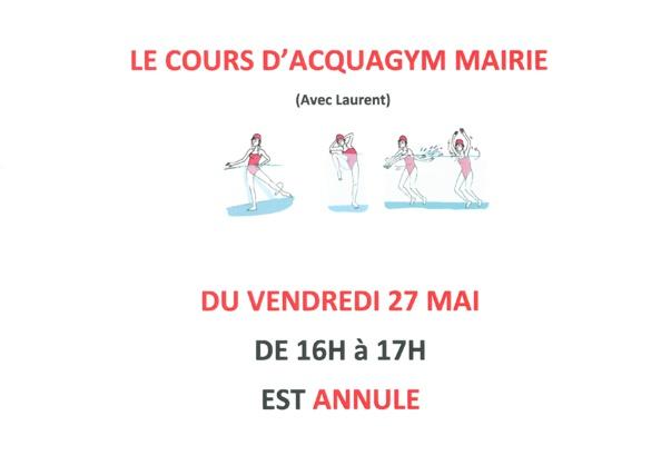 SEANCE ACQUAGYM (mairie) ANNULEE vendredi 27 mai de 16h à 17h