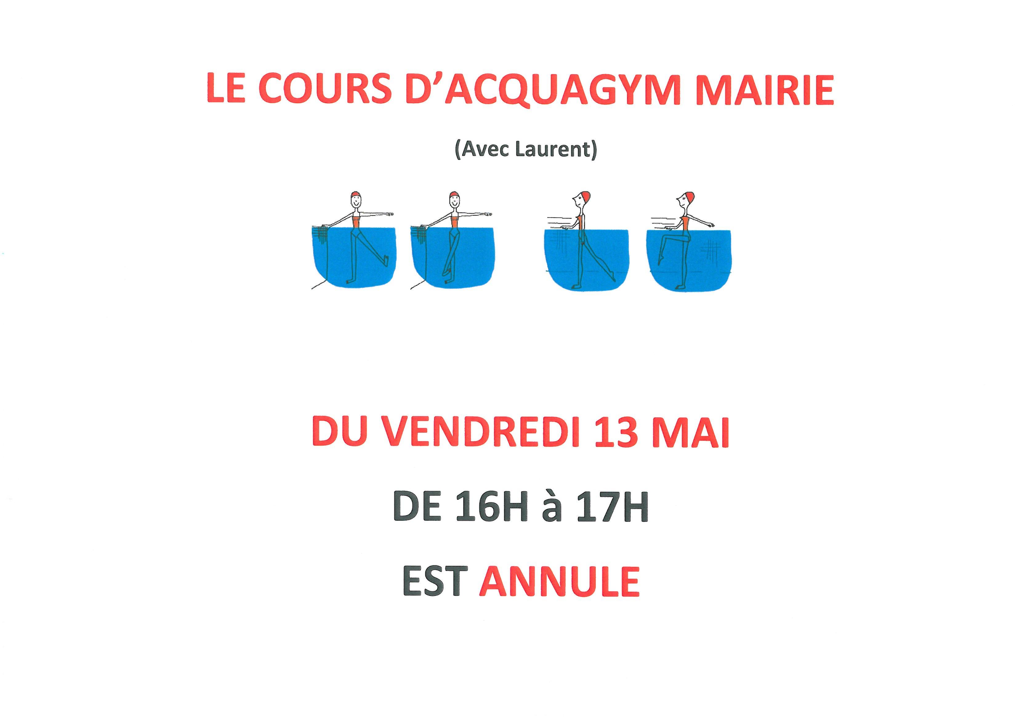 La SEANCE d' ACQUAGYM du vendredi 13 mai de 16h à 17h est annulée