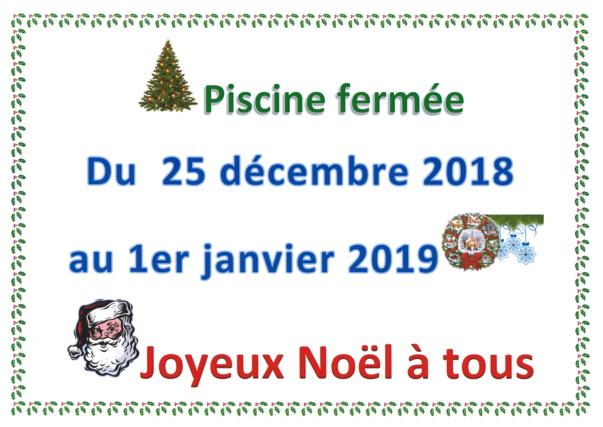 PISCINE fermée du 25 décembre au 1er janvier