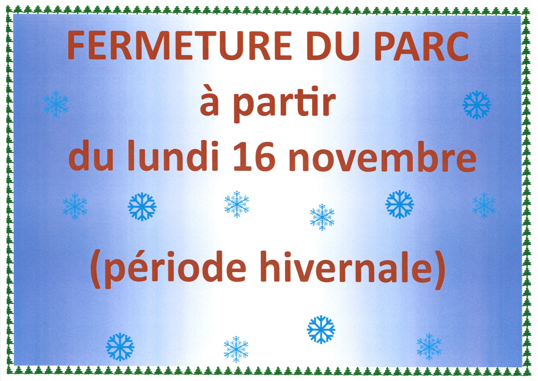 PARC fermé pour l'hiver à partir de lundi 16 novembre